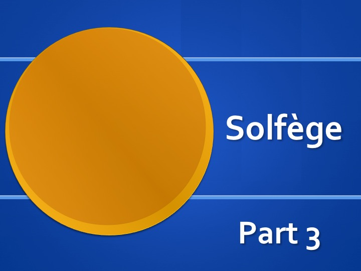 Teaching Music With Solfège (1/6)