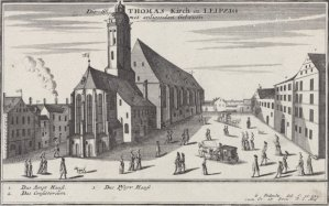 the Thomaskirche, Leipzig, ~ etching by Gabriel Bodenehr, c. 1700