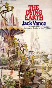 The Dying Earth, 1970s paperback cover ~ this is what my first Jack Vance novel looked like