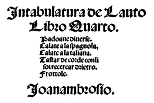the title page of Intabulotura de Lauto Libro Quarto, 1508 (Ottaviano Petrucci, Venice)