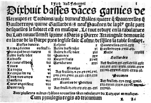 the title page of Dixhuit basses dances (1530) ~ the unique surviving copies of each of Attaingnant's lute tablatures are in the Universitäts-bibliothek, Tübingen