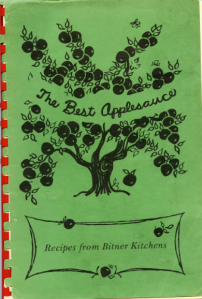The Best Applesauce: Recipes from Bitner Kitchens, 1976